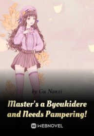 masters-a-byoukidere-and-needs-pampering-193×278