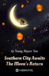 southern-city-awaits-the-moons-return-novel-c170x260
