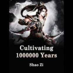 cultivating-1000000-years-novel-c250x250